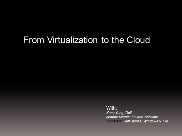 From Virtualization to Private Cloud - Expert Panel Session