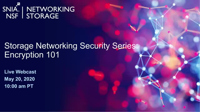 Storage Networking Security Series – Encryption 101