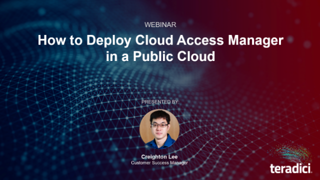 How to Deploy Teradici Cloud Access Manager on the Public Cloud