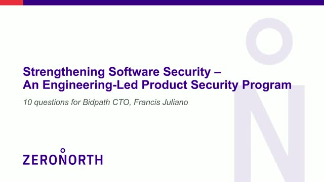 Strengthening Software Security – An Engineering-Led Product Security Program