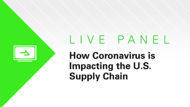 How Coronavirus Is Affecting the U.S. Supply Chain