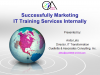 Successfully Marketing IT Training Services Internally