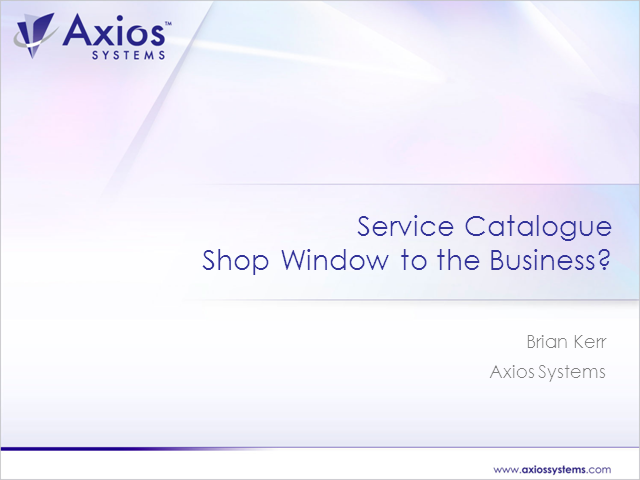 Service Catalogue: the Shop Window to the Business?