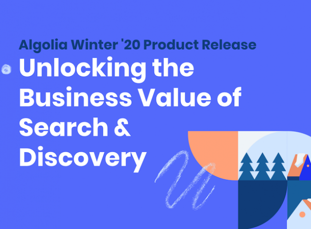 Algolia Winter '20 Release: Optimize your customer's online journey with Algolia