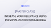 [Master class] Increase your relevance using Personalization with Algolia