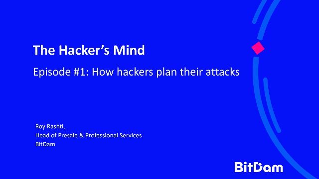 The Hacker's Mind: Episode #1 - How Hackers Plan Their Attacks
