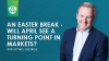 An Easter Break - Will April see a turning point in markets?