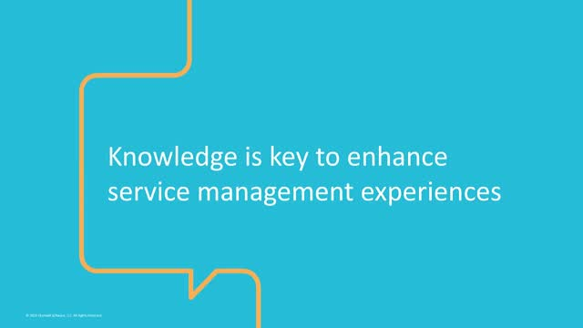 Knowledge is Key to enhance Service Management Experience