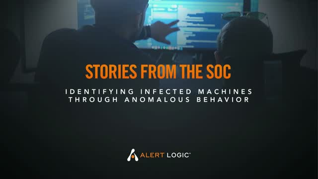 Stories from the SOC: Identifying infected machines through anomalous behavior