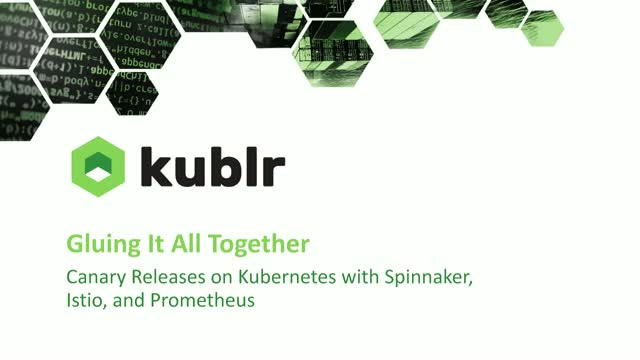Canary Releases on Kubernetes with Spinnaker, Istio, Prometheus