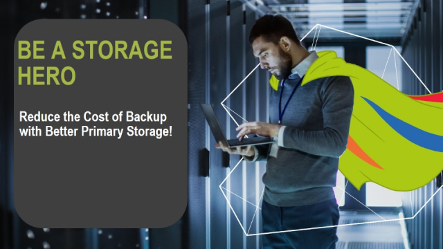 Live Webinar: Reduce Backup Costs with Better Primary Storage