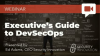 Executive's Guide to DevSecOps