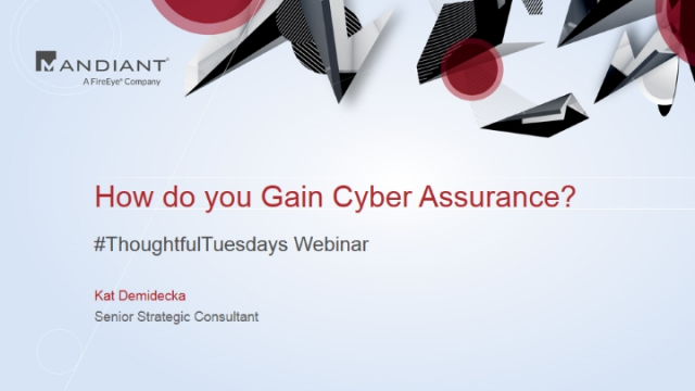How do you gain cyber assurance?
