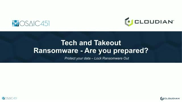 Tech and Takeout - Ransomware - Are you prepared?