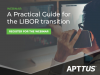 Your Guide to LIBOR
