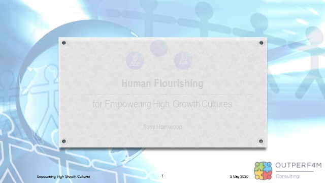 Human Flourishing for Empowering High Growth Cultures