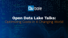 The Open Data Lake Talks: Optimizing Costs in A Changing World