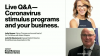 Live Q&A—Coronavirus stimulus programs and your business.