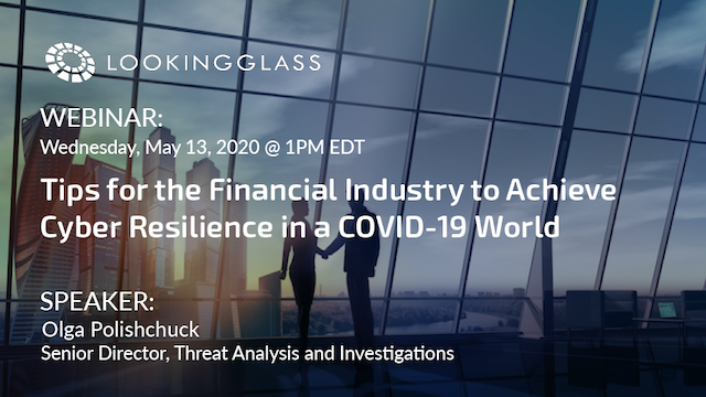 Tips for Financial Organizations to Achieve Cyber Resilience in a COVID-19 World