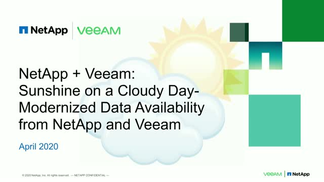 Sunshine on a Cloudy Day – Modernized Data Availability from NetApp and Veeam