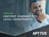 Machine Learning for Legal Departments