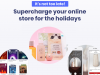 Supercharge your online store for the holidays