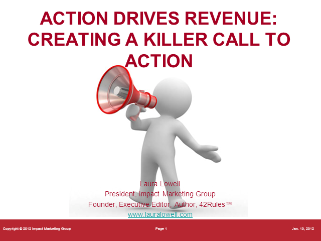 Actions Drive Revenue - How To Create a Call To Action that Drives Action