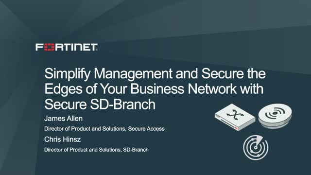 Simplify Management and Secure the Edges of Your Business Network with Secure SD