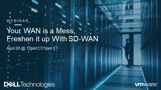 Your WAN is a Mess, Freshen it up With SD-WAN