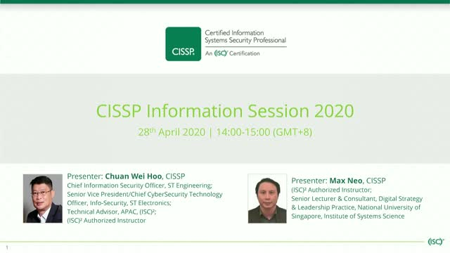 CISSP Information Session 2020 – Hosted by NUS-ISS and (ISC)²
