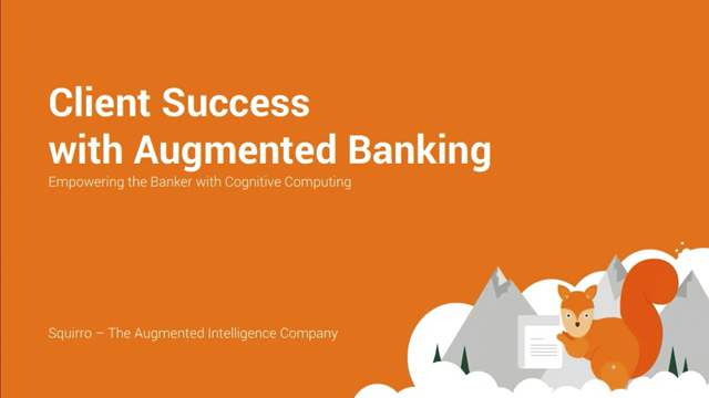 Client Success with Augmented Banking