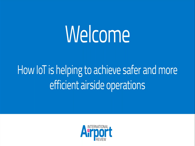 Recorded Webinar- Driving Safer and More Efficient Airside Operations with IoT
