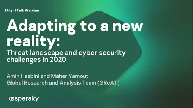 Adapting to a new reality: threat landscape and cybersecurity challenges in 2020