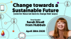 Change towards a sustainable future (even for those who aren't keen)