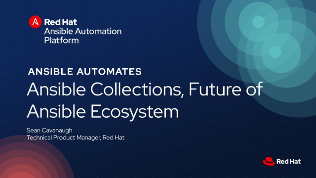 Future of Ansible Ecosystem - Ansible Collections
