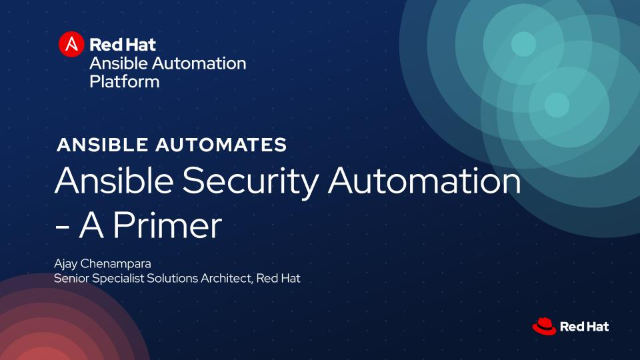 Ansible Security Automation – A Primer