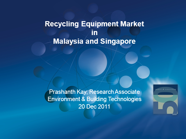 Recycling Equipment Market in Singapore & Malaysia