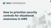 How to prioritize security controls for situational awareness in AWS