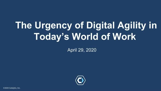 The Urgency of Digital Agility in Today's World of Work