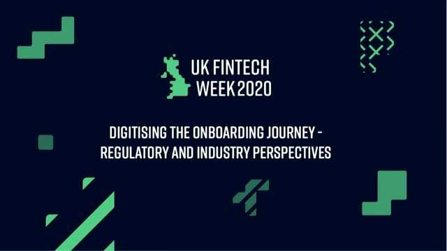 Digitising the onboarding journey - regulatory and industry perspectives