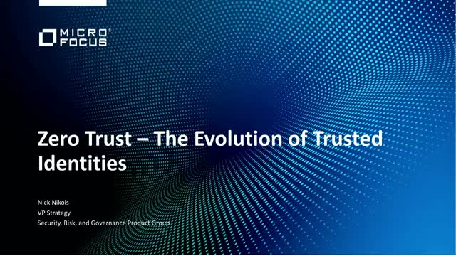 Zero Trust Security…. The evolution of Trusted Identities