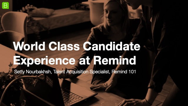 World Class Candidate Experience at Remind