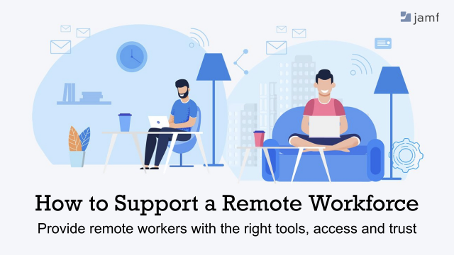 How to Support a Remote Workforce