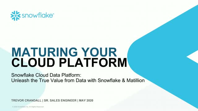 Snowflake Cloud Data Platform: Unleash the True Value From Data