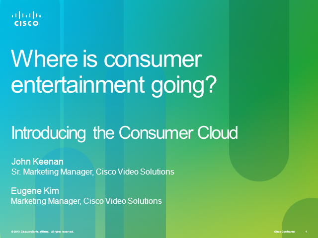 Consumer Cloud: Where is Consumer Entertainment Going?