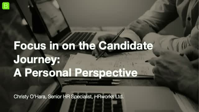 Focus in on the Candidate Journey: A Personal Perspective