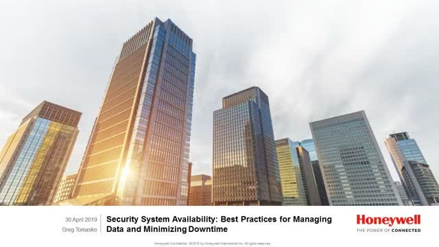 Security systems Best practices for managing data & minimizing downtime