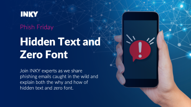 Phish Friday: Hidden Text and Zero Font