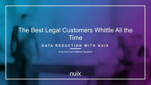 The Best Legal Customers Whittle All the Time