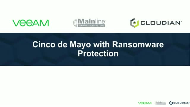 Cinco de Mayo with Ransomware Protection